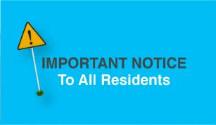 Important Notice To All Residents